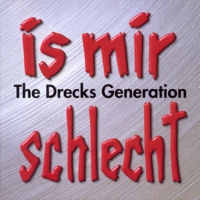 "Arschkrampen - ""The Drecks Generation"" (25.3.2002)"