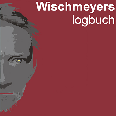 """Wischmeyers Logbuch - Volume 41"" (2.5.2016 - 31.8.2016)"
