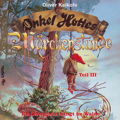 Onkel Hottes Märchenstunde, Teil 3 (30.11.1992) <b>CD + MP3</b>