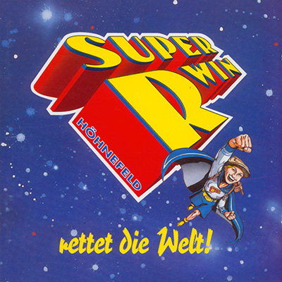 Super-R-win rettet die Welt (29.1.1996) <b>CD + MP3</b>
